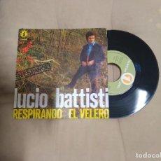 Discos de vinilo: LUCIO BATTISTI EN ESPAÑOL / RESPIRANDO / SINGLE 45 RPM /. Lote 245551170