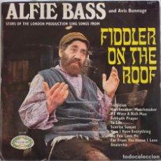 Discos de vinilo: FIDDLER ON THE ROOF, EL VIOLINISTA EN EL TEJADO. ALFIE BASS AND AVIS BUNNAGE. LP UK. Lote 245558870