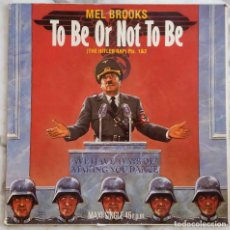 Discos de vinilo: MEL BROOKS AND ANNE BANCROFT. TO BE OR NOT TO BE. THE HITLER RAP. MAXI SINGLE ESPAÑA. Lote 245584890