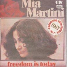 Discos de vinilo: 45 GIRI MIA MARTINI /LIBERA FREEDOM IS TODAY EUROVISIONSONGCONTEST 1977 ITALY STAMPA BELGA. Lote 245611825