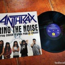 Discos de vinilo: ANTHRAX BRING THE NOISE MAXI SINGLE VINILO 1991 UK FEATURING CHUCK D FROM PUBLIC ENEMY 3 TEMAS. Lote 245619315