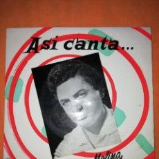 Discos de vinilo: ANTONIO MOLINA. ASI CANTA. EL PESCADOR DE COPLAS. EMI ODEON 1958. Lote 245628020