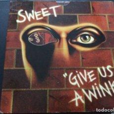 Discos de vinilo: SWEET - GIVE US A WINK !. Lote 245634435