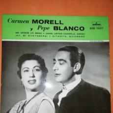 Discos de vinilo: CARMEN MORELL & PEPE BLANCO. ME DEBES UN BESO. ODEON 1958. Lote 245637280