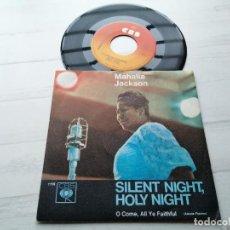 Discos de vinilo: MAHALIA JACKSON – SILENT NIGHT, HOLY NIGHT SINGLE ALEMANIA 1973 VINILO Y PORTADA COMO NUEVOS GOSPEL. Lote 245640895