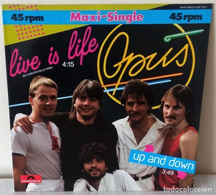 OPUS - LIVE IS LIFE MAXI POLYDOR - 1979 (Música - Discos de Vinilo - Maxi Singles - Pop - Rock Internacional de los 70)