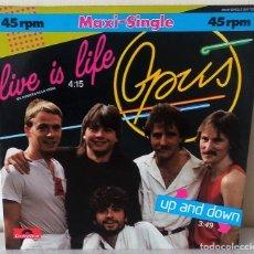 Discos de vinilo: OPUS - LIVE IS LIFE MAXI POLYDOR - 1979. Lote 245641005