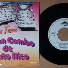 Discos de vinilo: EL GRAN COMBO DE PUERTO RICO / LOS TENIS / SINGLE 7 PULGADAS. Lote 245643145