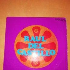 Discos de vinilo: RAUL DEL CASTILLO. LA MEDIA NARANJA . PALOBAL 1968. Lote 245645005