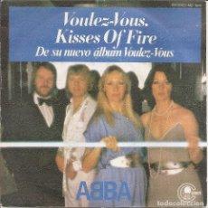 Discos de vinilo: ABBA - VOULEZ VOUS / KISSES ORF FIRE (SINGLE ESPAÑOL, CARNABY RECORDS 1979). Lote 245646570