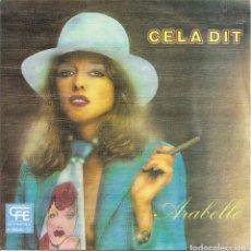 Discos de vinilo: ARABELLE - CELA DIT / COMME DU GERSHWIN (SINGLE PROMO ESPAÑOL, POPLANDIA 1979). Lote 245654460