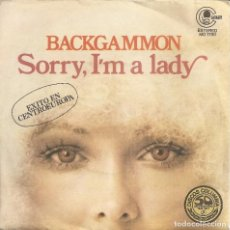 Discos de vinilo: BACKGAMMON - SORRY, I'M A LADY / MAGIC FLY (SINGLE PROMO ESPAÑOL, CARNABY 1977). Lote 245656485