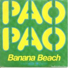 Discos de vinilo: BANANA BEACH - PAO PAO / INSTRUMENTAL VERSION ( SINGLE ESPAÑOL, BARCLAY 1977). Lote 245656765