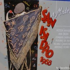 Discos de vinilo: SAN ISIDRO 1988 - VICTOR MANUEL + JOAQUIN SABINA + ANTONIO FLORES + HILARIO CAMACHO LP SPAIN 1988. Lote 245730675