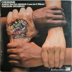 Discos de vinilo: CERRONE – AMOR EN DO MENOR = LOVE IN C MINOR (ESPAÑA, 1977). Lote 245730970