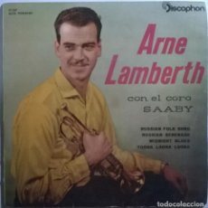 Discos de vinilo: ARNE LAMBERTH. RUSSIAN FOLK SONG/ SERENADE/ MIDNIGHT BLUES/ TOORA LOORA. DISCOPHON, SPAIN 1961 EP. Lote 245738180