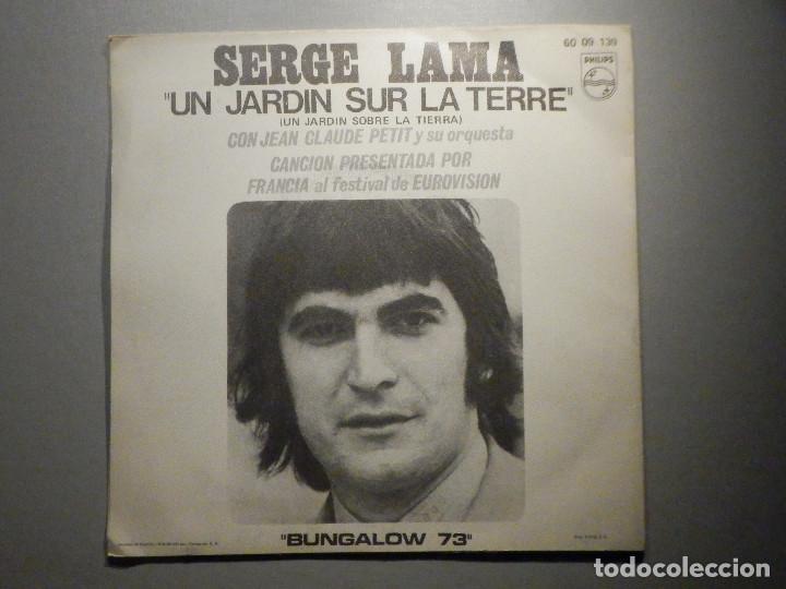 SERGE LAMA - UN JARDIN SUR LA TERRE - BUNGALOW 73 - PHILIPS 1971 (Música - Discos - Singles Vinilo - Festival de Eurovisión)