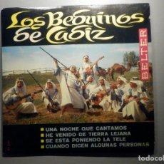 Discos de vinilo: LOS BEDUINOS DE CADIZ - UNA NOCHE QUE CANTAMOS - BELTER 1966. Lote 245745790