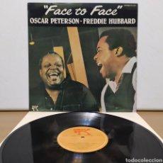 Discos de vinilo: FREDDIE HUBBARD & OSCAR PETERSON - FACE TO FACE 1982 ED ESPAÑOLA. Lote 245746500