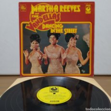 Discos de vinilo: MARTHA REEVES & THE VANDELLAS - DANCING IN THE STREET 1973 ED UK. Lote 245746850