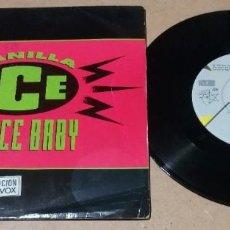 Discos de vinilo: VANILLA ICE / ICE ICE BABY / SINGLE 7 PULGADAS. Lote 245755185