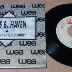 Discos de vinilo: MISS B HAVEN / MAKING LOVE IN THE SNOW / SINGLE 7 PULGADAS. Lote 245756710