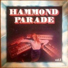 Discos de vinilo: UNKNOWN ARTIST : HAMMOND PARADE VOL.2 [FRA 1980] LP. Lote 245900910