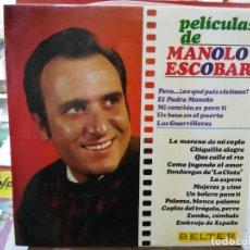 Discos de vinilo: PELÍCULAS DE MANOLO ESCOBAR - LP. SELLO BELTER 1968. Lote 245908130