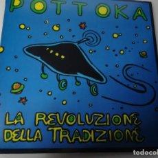 Discos de vinilo: POTTOKA LP DE 10'' - LA REVOLUZIONE DELLA TRADIZIONE.1992. Lote 245925015