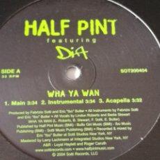 Discos de vinilo: HALF PINT FEATURING DIA - WHA YA WAN / WINSOME - 2004. Lote 245934175