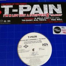 Discos de vinilo: T-PAIN - I'M N LUV (WIT A STRIPPER) 2 - THA REMIX - 2006. Lote 245935055