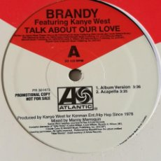 Discos de vinilo: BRANDY FEATURING KANYE WEST - TALK ABOUT OUR LOVE - 2004. Lote 245935430