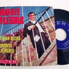 Discos de vinilo: RAFAEL ALEGRIA-SINGLE SO BIEN HECHA. Lote 245938005