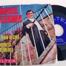 Discos de vinilo: RAFAEL ALEGRIA-SINGLE SO BIEN HECHA. Lote 245939235