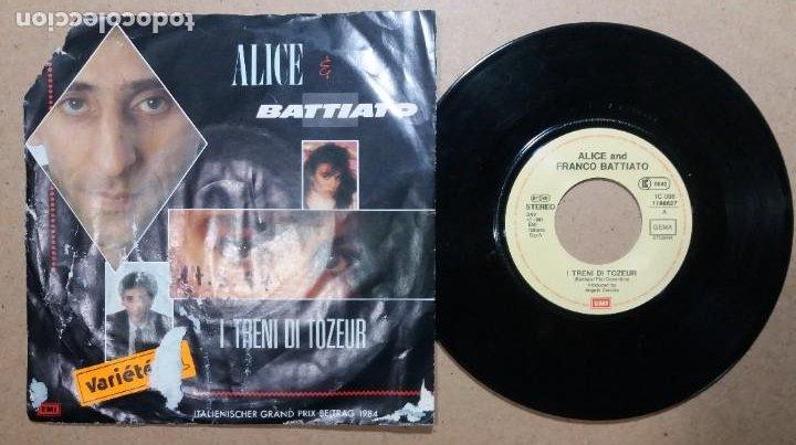ALICE AND FRANCO BATTIATO / I TRENI DI TOZEUR / SINGLE 7 PULGADAS (Música - Discos - Singles Vinilo - Canción Francesa e Italiana)