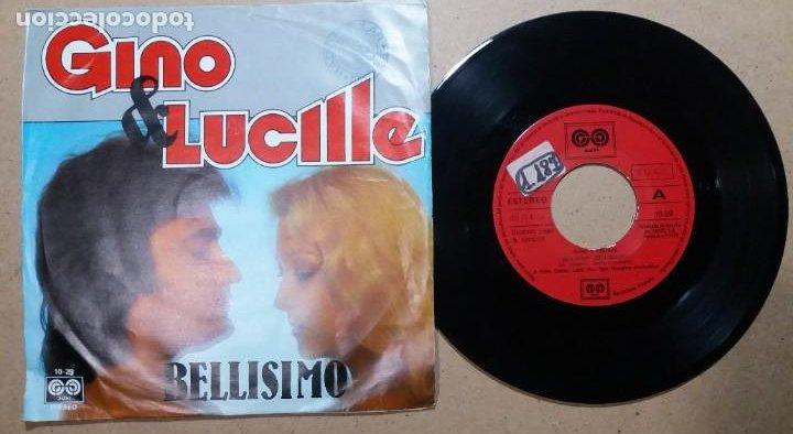 GINO & LUCILLE / BELLISIMO / SINGLE 7 PULGADAS (Música - Discos - Singles Vinilo - Canción Francesa e Italiana)