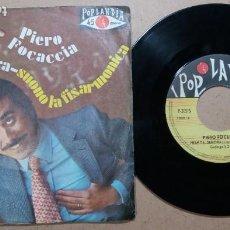 Discos de vinilo: PIERO FOCACCIA / PERMITA, SEÑORA / SINGLE 7 PULGADAS. Lote 245942595