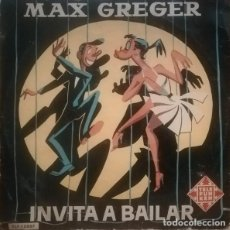 Discos de vinilo: MAX GREGER – INVITA A BAILAR (TELEFUNKEN, TLF 15007 10'', ALBUM, MONO 1958). Lote 245957850