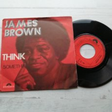 Discos de vinilo: JAMES BROWN – THINK/SOMETHING SINGLE FRANCIA 1973 EX/EX. Lote 245964655