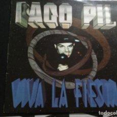 Discos de vinilo: PACO PIL VIVA LA FIESTA. Lote 245975060