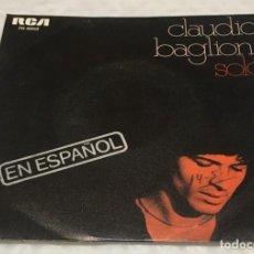 Discos de vinilo: SINGLE CLAUDIO BAGLIONI EN ESPAÑOL - SOLO - CUANTAS VECES - RCA PB6050 -PEDIDOS MINIMO 7€. Lote 246005425