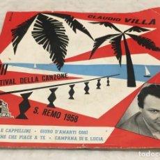 Discos de vinilo: EP CLAUDIO VILLA VIII FESTIVAL DELLA CANZONE SAN REMO 1958 - FRAGOLE E CAPPELLINI -PEDIDOS MINIMO 7€. Lote 246007165
