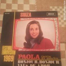 Discos de vinilo: PAOLA CANTA EN ESPAÑOL. BONJOUR BONJOUR / VALS DE AMOR.DECCA MO 647.EUROVISIÓN 1969.. Lote 246007275