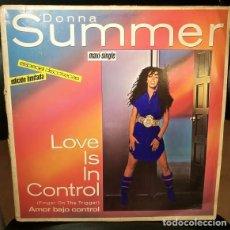 Discos de vinilo: DISCO 45 VINILO MAXI 12 DONNA SUMMER LOVE IS IN CONTROL AMOR BAJO CONTROL 82 SPAIN EDICIÓN LIMITADA. Lote 246036885