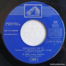 Discos de vinilo: (SÓLO DISCO) AL BANO-PENSANDO EN TI, LA VOZ DE SU AMO 1 J-006-17.162 M. Lote 246044235