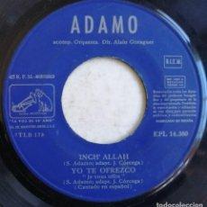 Discos de vinilo: ADAMO-CANTA EN ESPAÑOL NUESTRA NOVELA MUY JUNTOS INCH' ALLAH YO TE OFREZCO, LA VOZ DE SU AMO EPL. Lote 246045500