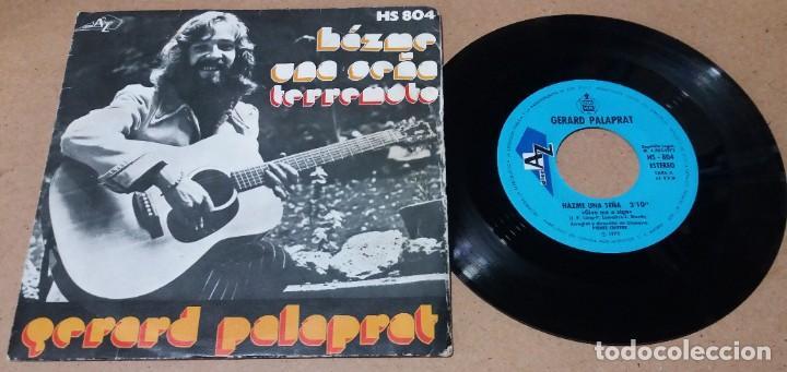 GERARD PALAPRAT / HAZME UNA SEÑA / SINGLE 7 PULGADAS (Música - Discos - Singles Vinilo - Canción Francesa e Italiana)