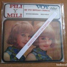 Discos de vinilo: PILI Y MILI ( MEXICO ) UN CHICO MODERNO / VOY / SI TU ESTAS CERCA / HELLO HELLO /. Lote 246048625