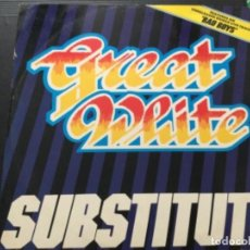 Discos de vinilo: GREAT WHITE - SUBSTITUTE . USA. Lote 246052750