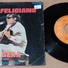 Discos de vinilo: JOSE FELICIANO / QUE SERA / SINGLE 7 PULGADAS. Lote 246066420